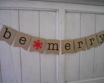 Be Merry Banner . Be Merry . Christmas Banner . Christmas Decoration . Holiday Decoration . Holiday . Glitter . Customize Bunting Flag Color
