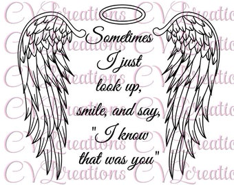 Sometimes I just look up, smile, and say, I know that was you Angel Wings Halo SVG PNG DXF