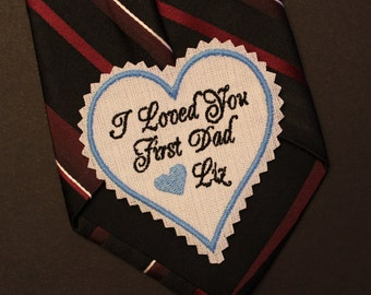 Monogrammed Dad Tie Patches. I loved you first Dad Tie Patch. Heart shaped, jagged edge, Father of the Bride tie patch,gift,suit label TSH31