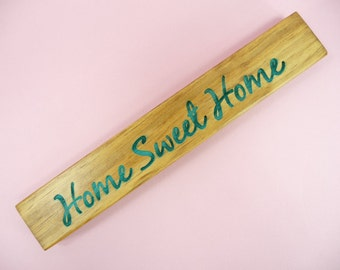 WOODEN BLOCK SIGN Home Sweet Home | Stained Painted Teal Aqua | Laser Engraved | Shelf Sitter | Cute Home Decor Gift