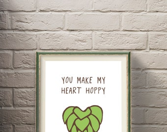 Happy Heart Beer Poster; Craft Beer, Beer Art, Home Decor, Poster Print, Beer Saying, Beer Lover, Anniversary, Beer Hops, IPA