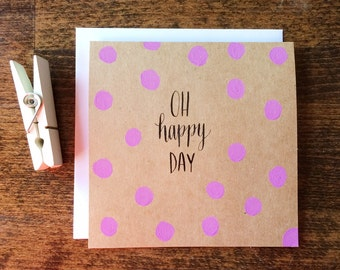 Oh Happy Day card | Custom colors!