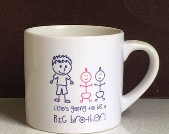 Childrens BIG BROTHER mug - New Baby Gift - Sibling - Present - Personalised