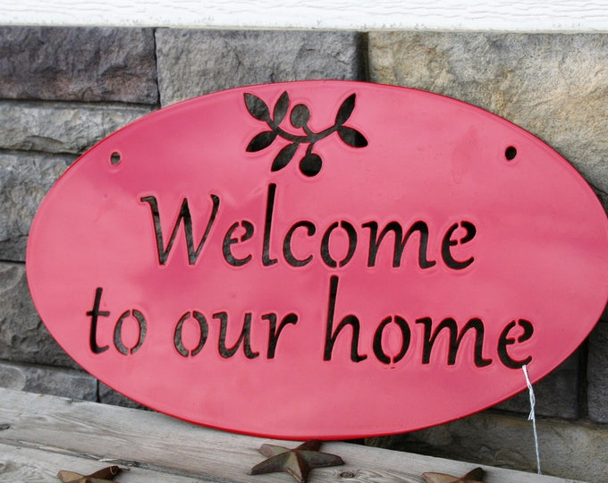 Featured listing image: Welcome to our Home sign, welcome sign, entryway welcome sign, outdoor welcome sign, hanging welcome sign, metal welcome sign