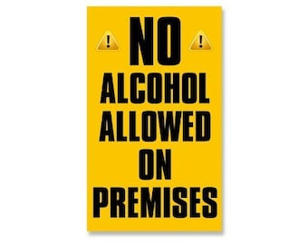 No Alcohol Allowed On Premises Business Store Window Sticker