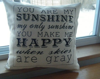 Pillow....You are my Sunshine....