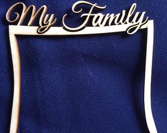 "Wooden frame ""my family""12cm x 12.5cm EMBELLISHMENT Craft Scrapbook"