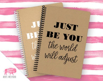 Spiral Notebook | Spiral Journal Planner | Journal | 100% Recycled | Just be you | BB010