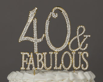 40 & Fabulous Cake Topper for 40th Birthday, Gold Crystal Rhinestone Metal Party Supplies, Diamante Centerpiece, Decoration Ideas