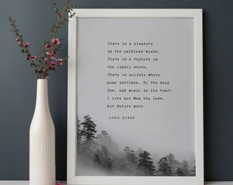 Lord Byron nature poem, there is a pleasure in the pathless woods, gifts for men, poetry art, quote poster, trees art, for him