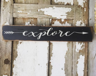 Explore sign // rustic arrow // rustic expre arrow sign