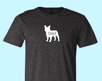 """French Bulldog  """"DAD"""", Unisex SHIRT"""