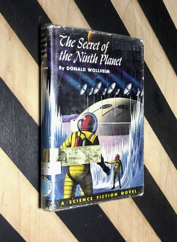 The Secret of the Ninth Planet by Donald Wollheim (1959) hardcover book