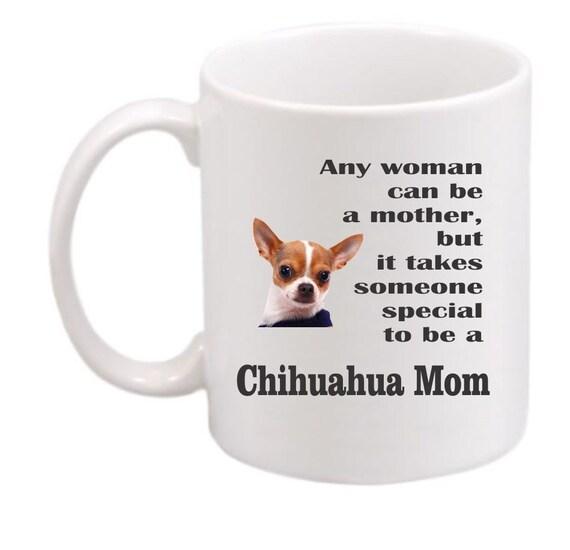 Chihuahua mom #208, Chihuahua coffee mug, Chihuahua coffee cup, Chihuahua gift, dog lovers gift, customized mug