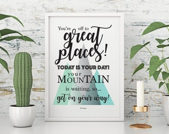 You're Off to Great Places - print