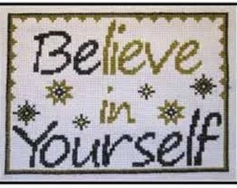 PDF E pattern emailed Believe in Yourself Cross Stitch Pattern Sampler 142