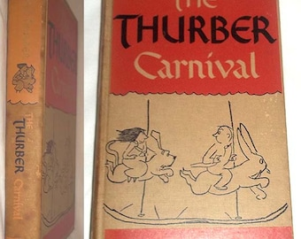 Vintage 1945 Book The THURBER CARNIVAL by James Thurber / Modern Classic / Best of James Thurber's Works - Hardcover No Dust Jacket