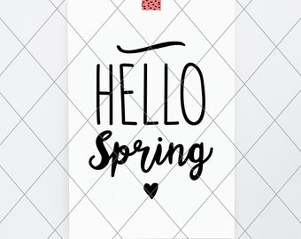 INSTANT SVG/DXF Hello Spring, cut file, svg, vector, dxf spring graphics clip art, spring phrase quote, gallery wall art easter hello