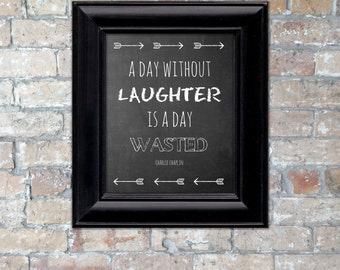 """Chalkboard """"A Day Without Laughter..."""" Word Art {Digital Download}"""