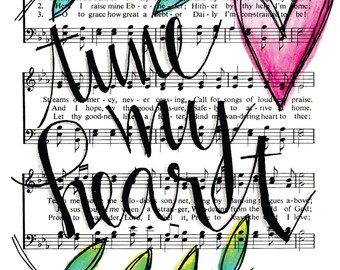 Come Thou Fount Tune My Heart 5x7 Print Hymn Fine Art Hymnal Watercolor Ink Painting Praise Sheet Music Hand Lettering Calligraphy War Room