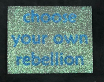 """Choose Your Own Rebellion 8x10"""" - bright blue glitter on canvas panel"""