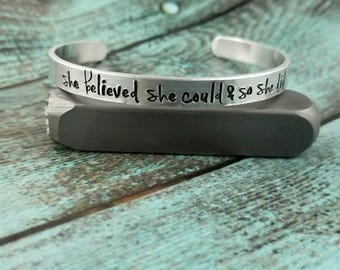 She believed she could so she did cuff bracelet, graduation gift, new job gift, success gift, inspirational cuff, inspirational bracelet