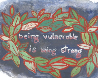 "Being Strong print, 8""x10"""