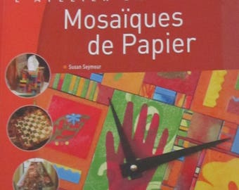 """Book """"Paper mosaic"""" workshop in images - techniques for everyone - 11 projects"""