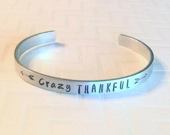 Crazy THANKFUL Bracelet - Arrow Bracelet - Thin Silver Aluminum Bracelet - Stacking Bracelet - Hand Stamped Bracelet