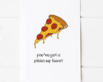 You've Got A Pizza My Heart Postcard Print