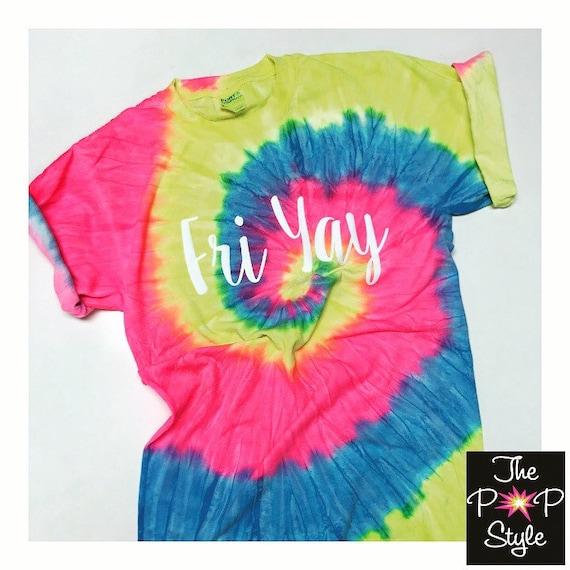 FriYay Tie Dye T shirt Neon Colors