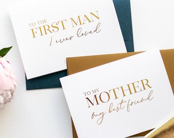 Wedding Card to Your Mom & Dad - Mother of the Bride - Cards from Daughter - First Man I Ever Loved Father - Classy Gold Foil (Set of 2)