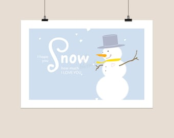 I Hope You Snow How Much I Love You - Postcard - Print - 4x6 post card - snail mail - happy mail