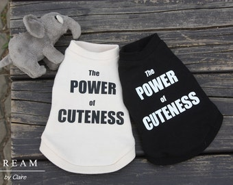 "Dog Clothing-Sporty Sweatshirt with ""The Power of Cuteness"" Graphic on Back"