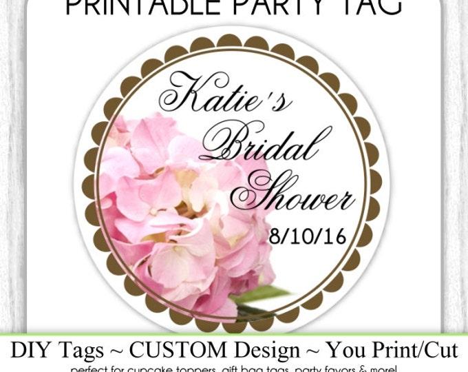 CUSTOM Printable Engagement Party Tag or Bridal Favor, Wedding Shower Printable, Custom Tag, DIY Cupcake Topper, You Print, You Cut
