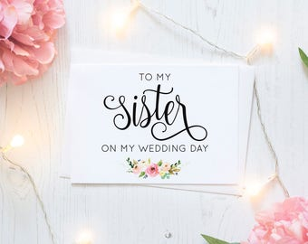 To my sister on my wedding day Card - Sister of the Bride Card with Metallic Envelope, Sister Gift, wedding thank you card, wedding day card