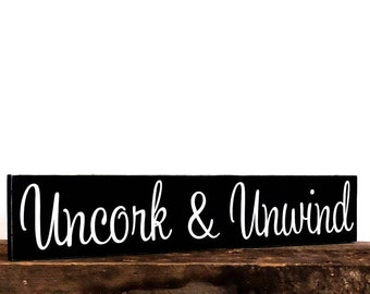 Uncork and Unwind Sign, Relaxation Wall Hanging Plaque, Gifts To Help Relax, Yoga Gifts, Meditation Room Decor Sign, Yoga Room Wall Saying