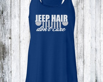 Jeep Hair Don't Care Tank Top | Jeep Tank Top | Jeep Hair | Jeep Girl