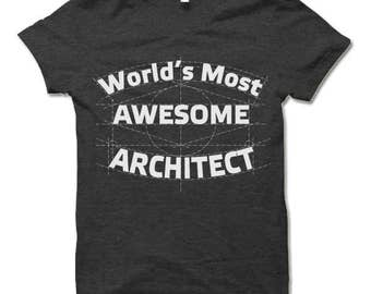 Architect Gift. Architect Shirt. Fun Gift for Architect.
