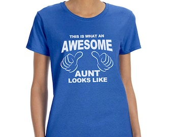 This is What an Awesome Aunt Looks Like Funny T-Shirt or Tank Gift