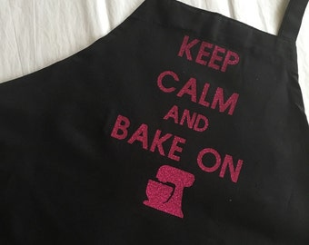 Keep calm and bake on - adult apron - perfect gift for the baker! Pink glitter and black apron