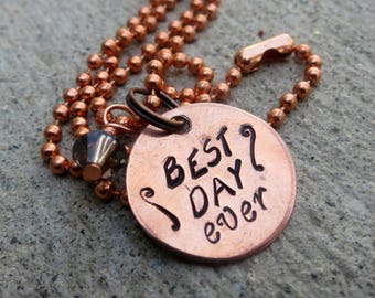 Agents of Shield - Best Day Ever - hand stamped copper necklace