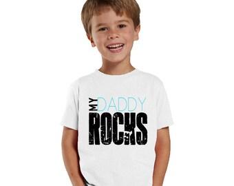 My Daddy Rocks Kids Shirt for Boys or Baby Bodysuit