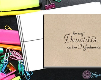 For my daughter on her graduation day/For my daughter graduation day wishes/daughter graduation day note