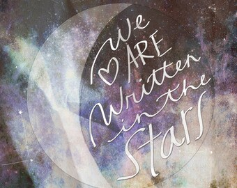 We Are Written In The Stars- Beautifully textured cotton canvas art print. Order as an 8x10 11x14 or 16x20 size.