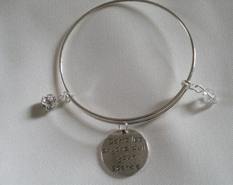 Silver 'Dull your Sparkle' - Motivational Bangle