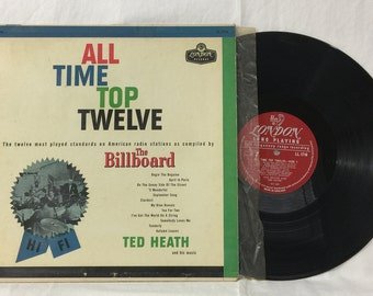 Ted Heath All Time Top Twelve The Billboard Vintage Vinyl Record Album 33 rpm lp 1957 London Records LL 1716