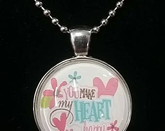You make my heart happy glass pendant necklace