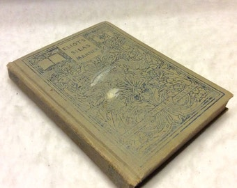 Antique Silas Marner George Eliot 1909 first edition.