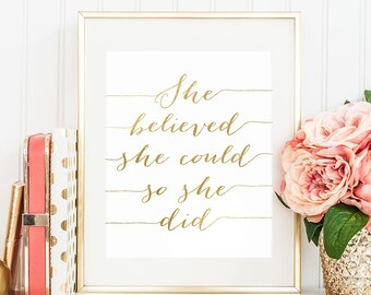 "PRINTABLE Art ""She Believed She Could So She Did"" Gold and White Print Inspirational Motivational Wall Art Home Decor Instant Download 8x10"